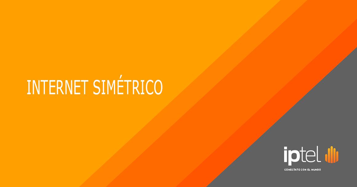 Internet Simétrico